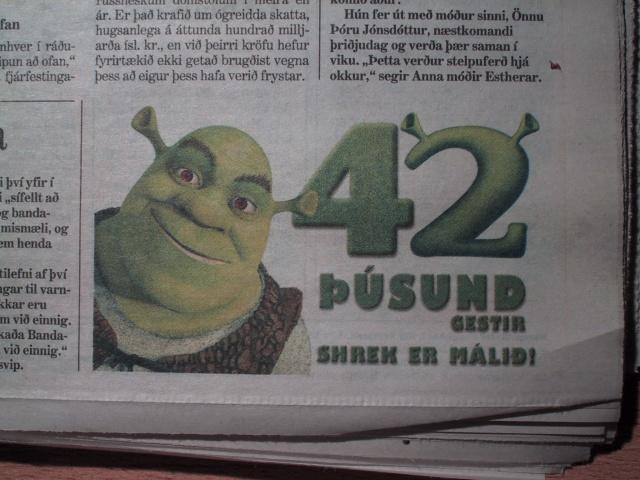 42000 have seen Shrek 2 in Iceland (ad from Morgunblaðið Aug. 7. 2004)
